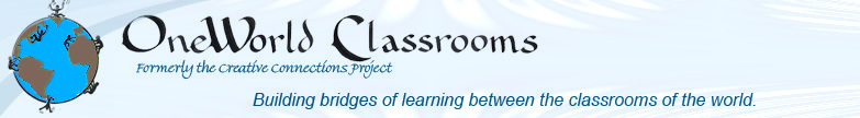 OneWorld Classrooms -- Building bridges of learning between the classrooms of the world.